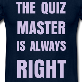 [Image: quiz-master-is-always-right-in-navy_design.png]